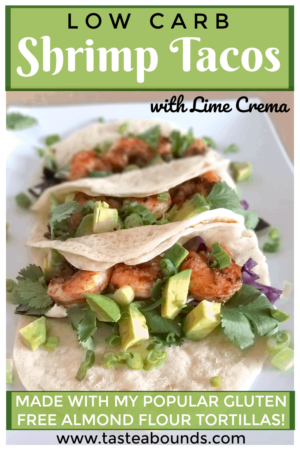 These Low Carb Shrimp Tacos with Lime Crema are full of flavor yet quick and easy to make! Simple, nutritious ingredients like avocado and cilantro provide lots of health benefits and it all stays wrapped up thanks to my gluten-free almond flour tortillas that won\'t fall apart.