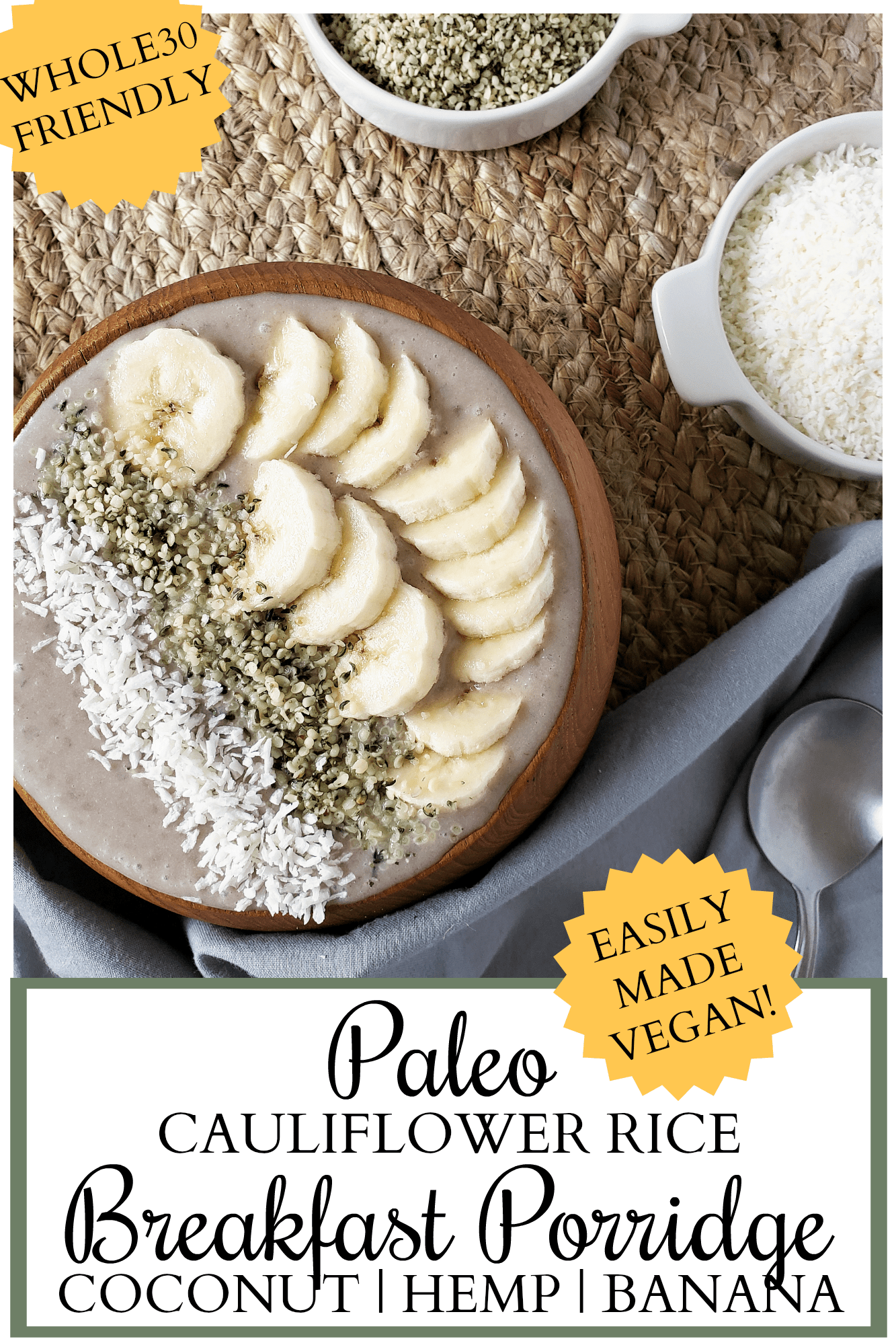 Start your day with a serving of vegetables so delicious you won't believe it! This quick and easy Paleo breakfast porridge is hiding cauliflower rice along with other nutritious ingredients, yet it tastes great! Easy, Paleo, Whole30 and allergy-friendly, this Paleo breakfast porridge is a great substitute for oatmeal and other traditional grain-filled breakfast options.