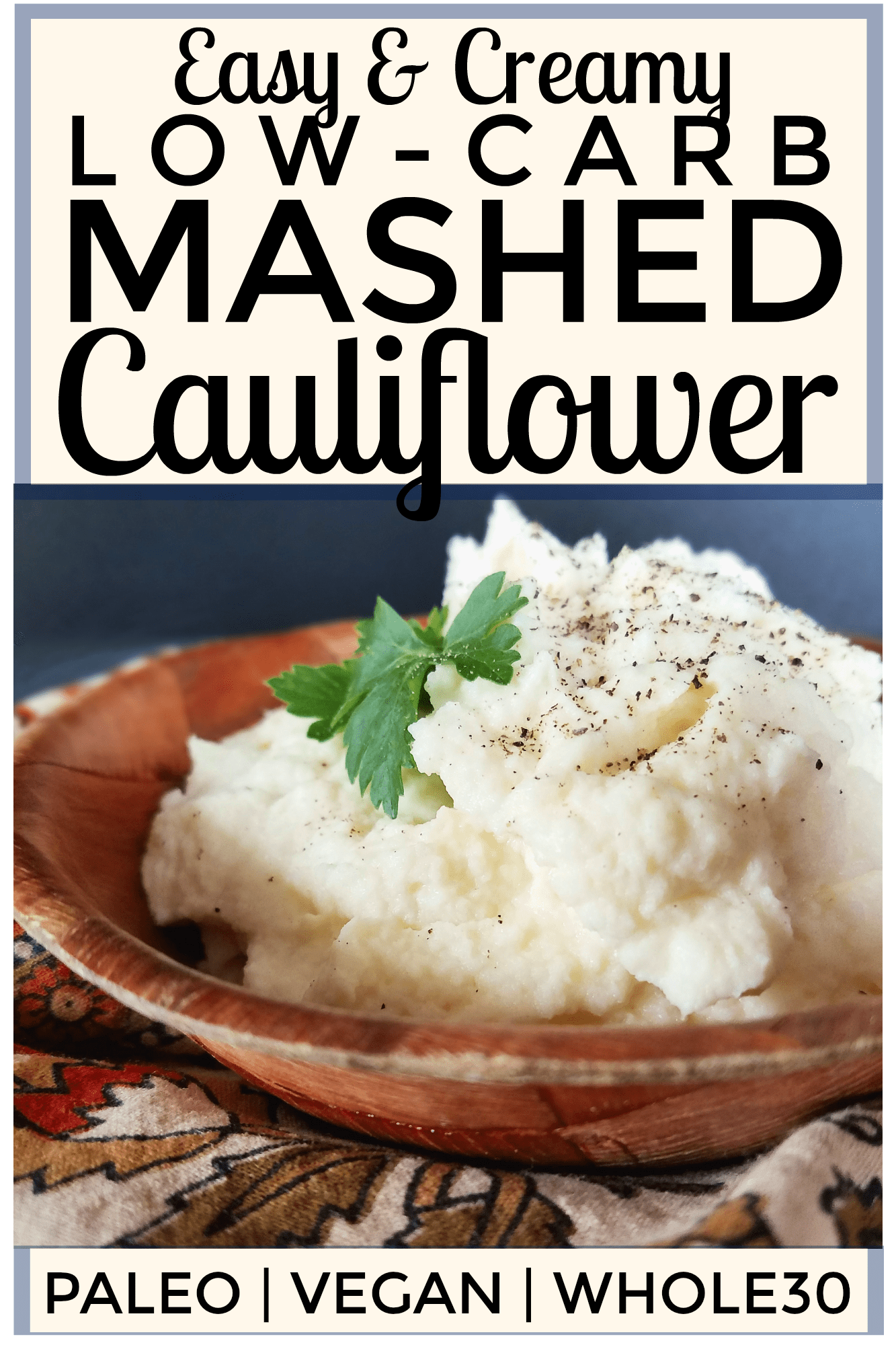 If you\'re looking for a super easy recipe for low carb cauliflower mash, you\'ve found it. This Mashed Cauliflower only takes 15 minutes to prepare, and it\'s so creamy and delicious! Thanks to clean ingredients, it\'s Paleo, vegan, low-carb, keto and Whole30 friendly, too.